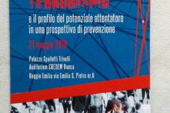 """Convegno """"La valutazione del Rischio terrorismo"""", Reggio Emilia 21 maggio 2018"""